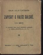 Gaja Julia Caesara Zápisky o válce gallské
