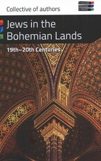 Jews in the bohemian lands 19th-20th centuries