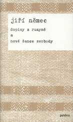 Dopisy z Ruzyně a nové šance svobody