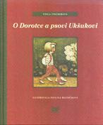 O Dorotce a psovi Ukšukovi