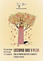 Listopad 1989 v Plzni, aneb, Na podzim padá listí a komunisti