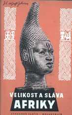 Velikost a sláva Afriky