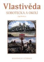Vlastivěda Sobotecka a okolí
