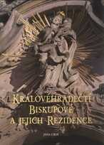 Královéhradečtí biskupové a jejich rezidence