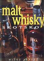 Malt whisky Skotsko