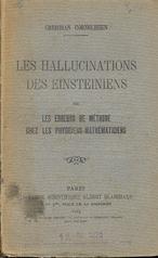 Les hallucinations des Einsteiniens