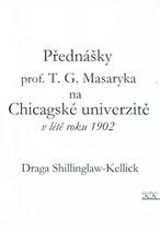 Přednášky prof. T.G. Masaryka na Chicagské univerzitě v létě roku 1902