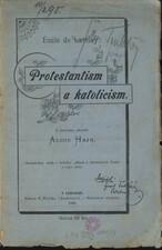 Protestantism a katolicism ve svém poměru ke svobodě a blahobytu národů