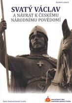 Svatý Václav a návrat k českému národnímu povědomí