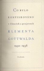 Co bylo konfiskováno v článcích a v projevech Klementa Gottwalda 1930-1938