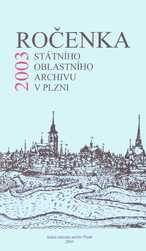 Ročenka Státního oblastního archivu v Plzni 2003
