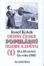 Dějiny české populární hudby a zpěvu 19. a 20. století