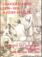 Josef Bergler a grafika v Praze 1800-1830