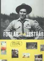 Jaroslav Foglar - Jestřáb kronikářem
