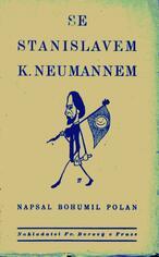 Se Stanislavem K. Neumannem