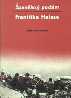 Španělský podzim Františka Halase