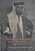 """Alois Musil a počátky Orientálního ústavu v korespondenci """"otců zakladatelů"""""""