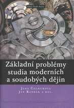 Základní problémy studia moderních a soudobých dějin