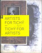 Artists for Tichý - Tichý for Artists