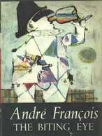 The Biting eye of André François