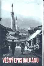 Věčný epos Balkánu