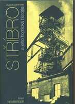 Stříbro a jeho hornická historie