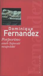 Porporino, aneb, Tajnosti neapolské