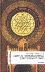 Anonymní hebrejská kronika z raně novověké Prahy
