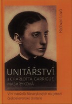 Unitářství a Charlotta Garrigue Masaryková