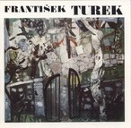 František Turek - výběr z díla 1946-1981