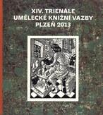 XIV. Trienále umělecké knižní vazby Plzeň 2013