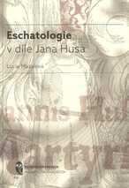 Eschatologie v díle Jana Husa