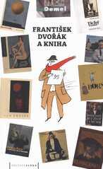 František Dvořák a kniha