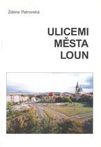 Ulicemi města Loun