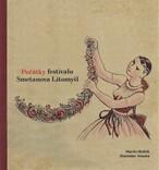 Počátky festivalu Smetanova Litomyšl