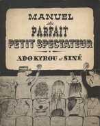 Manuel du Parfait petit spectateur