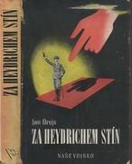 Za Heydrichem stín