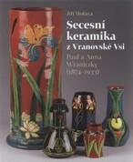 Secesní keramika z Vranovské Vsi