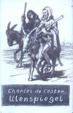 Čtení o Ulenspiegelovi, o jeho rekovných, veselých a slavných příhodách a o Lammovi Goedzakovi v zemi Flanderské a jinde