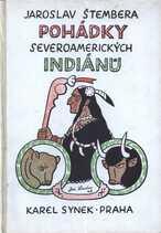 Pohádky severoamerických Indiánů