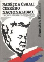 Naděje a úskalí českého nacionalismu