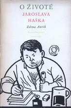 O životě Jaroslava Haška