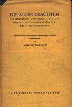 Die alten Trachten der männlichen und weiblichen Orden sowie der geistlichen Mitglieder der ritterlichen Orden